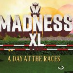 Madness XL Live After Races