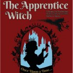 The Apprentice Witch - A Young Lit Production